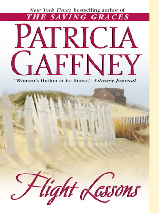Title details for Flight Lessons by Patricia Gaffney - Available
