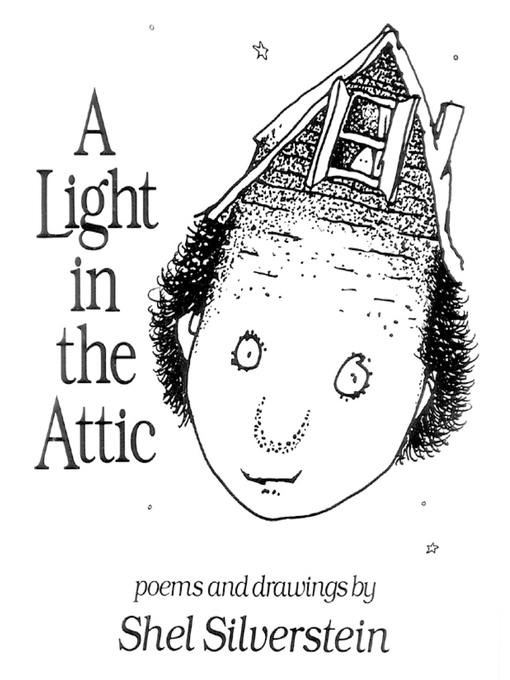Title details for A Light in the Attic by Shel Silverstein - Wait list