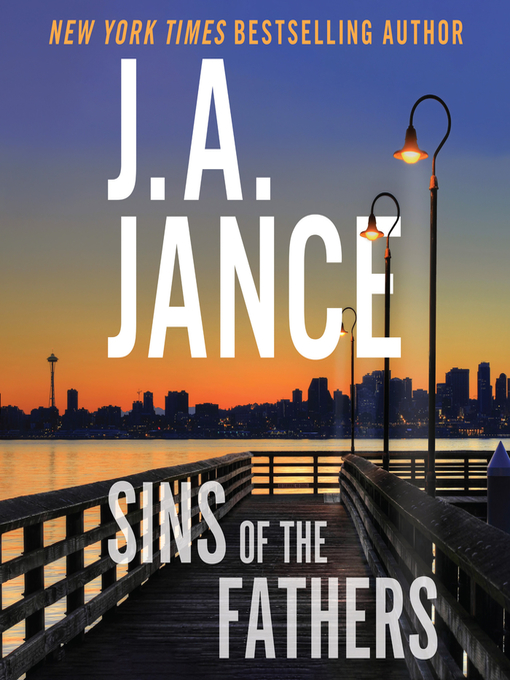 Title details for Sins of the Fathers by J. A. Jance - Wait list