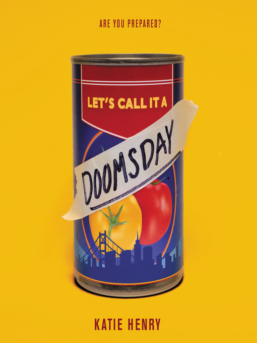 Title details for Let's Call It a Doomsday by Katie Henry - Wait list