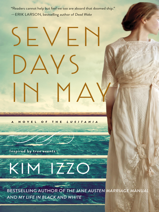 Title details for Seven Days in May by Kim Izzo - Wait list