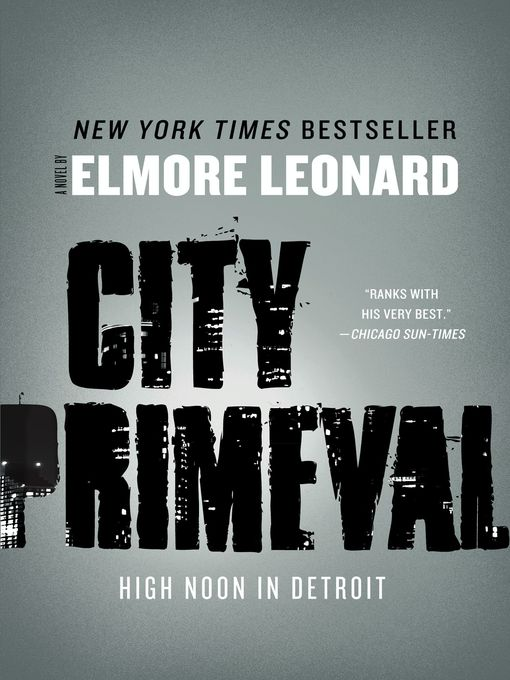 Title details for City Primeval by Elmore Leonard - Available