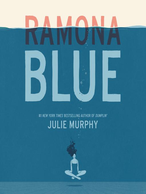 Title details for Ramona Blue by Julie Murphy - Wait list
