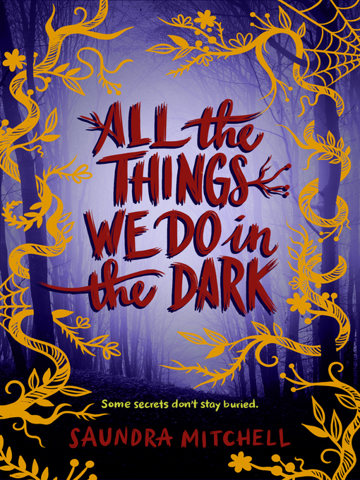 Title details for All the Things We Do in the Dark by Saundra Mitchell - Wait list