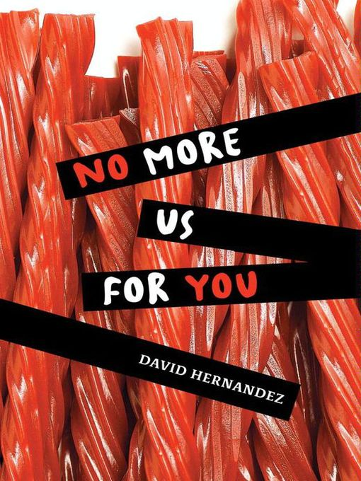 Title details for No More Us for You by David Hernandez - Available