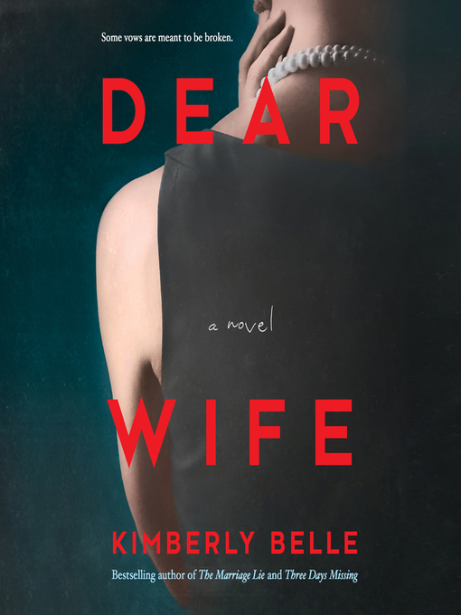 Title details for Dear Wife by Kimberly Belle - Wait list