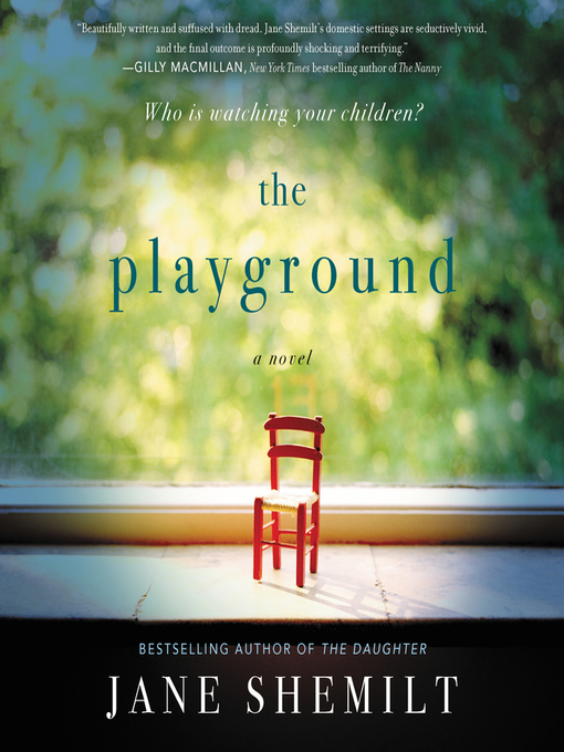 Title details for The Playground by Jane Shemilt - Wait list
