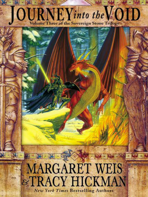 Title details for Journey into the Void by Margaret Weis - Available