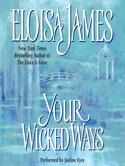 Title details for Your Wicked Ways by Eloisa James - Available