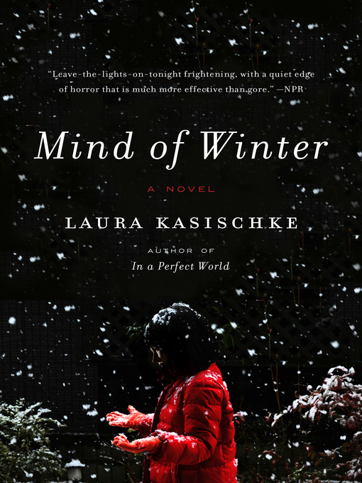 Title details for Mind of Winter by Laura Kasischke - Available