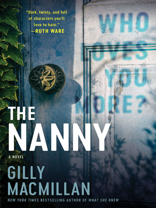 Title details for The Nanny by Gilly MacMillan - Wait list