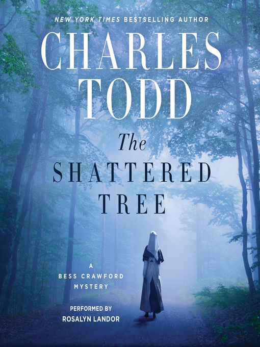 Title details for The Shattered Tree by Charles Todd - Wait list