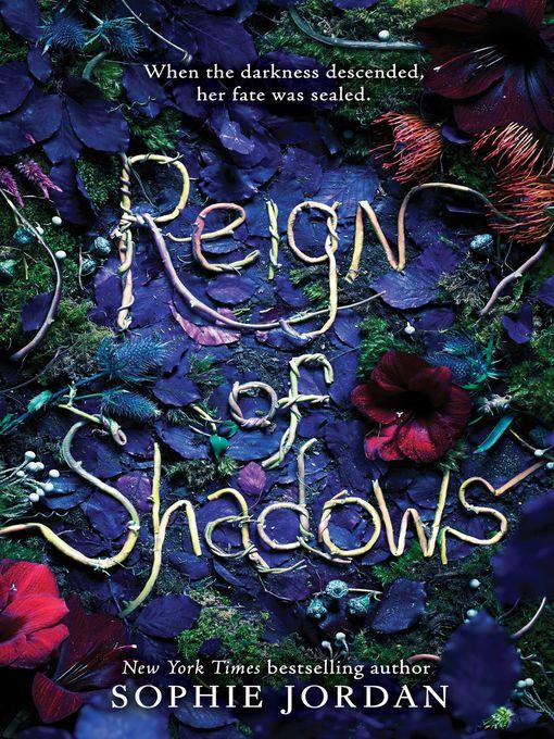Title details for Reign of Shadows by Sophie Jordan - Wait list