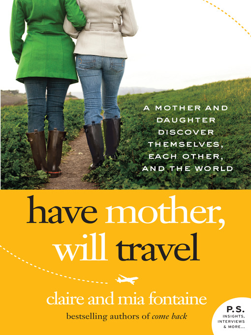 Title details for Have Mother, Will Travel by Claire Fontaine - Available