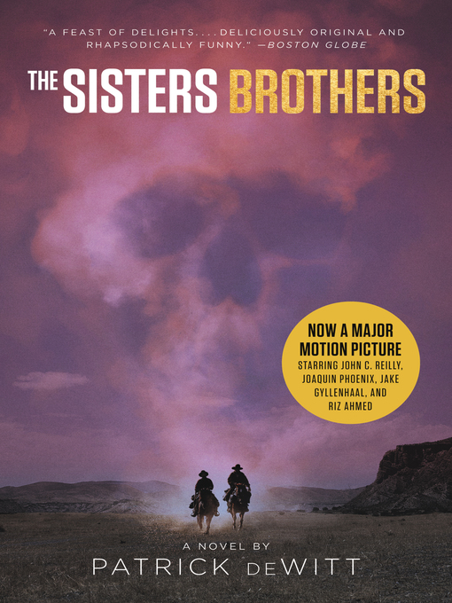 Title details for The Sisters Brothers by Patrick deWitt - Available