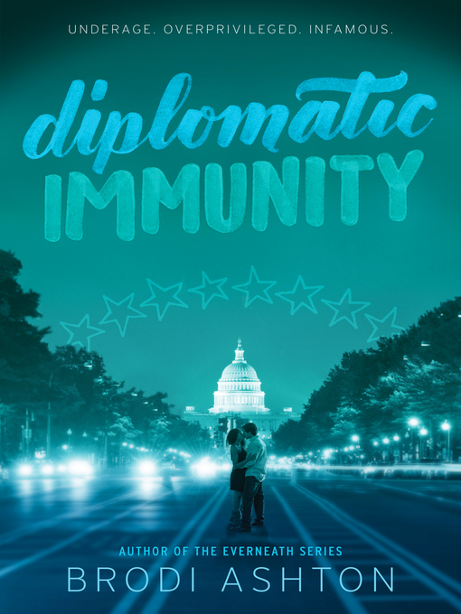 Title details for Diplomatic Immunity by Brodi Ashton - Available