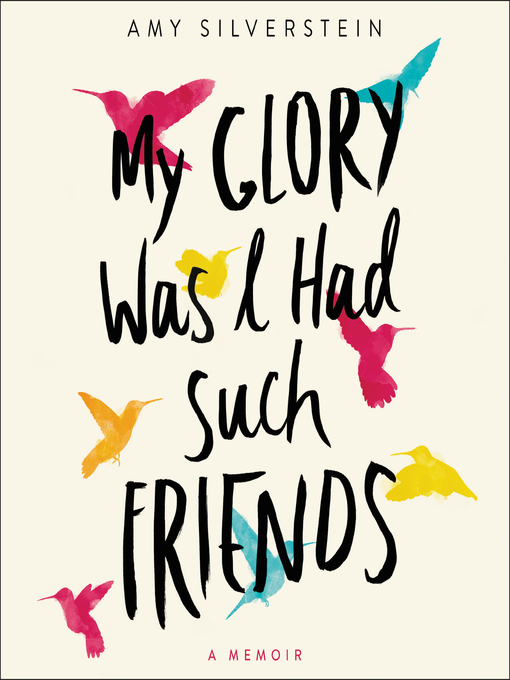 "Cover of ""My Glory Was I Had Such Friends"""