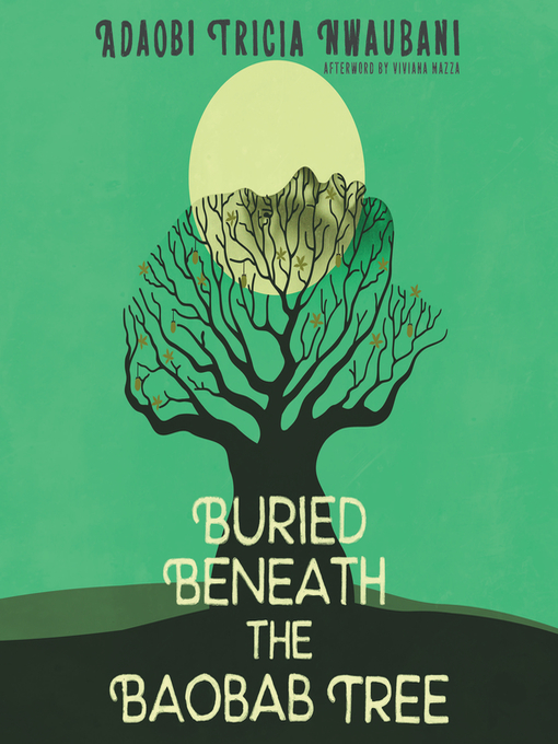 Title details for Buried Beneath the Baobab Tree by Adaobi Tricia Nwaubani - Available