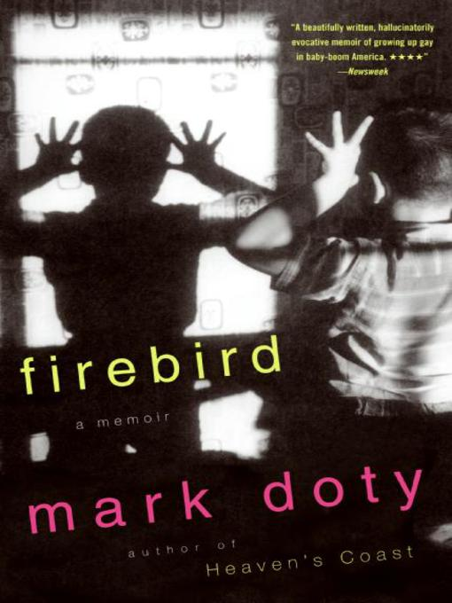 Title details for Firebird by Mark Doty - Available