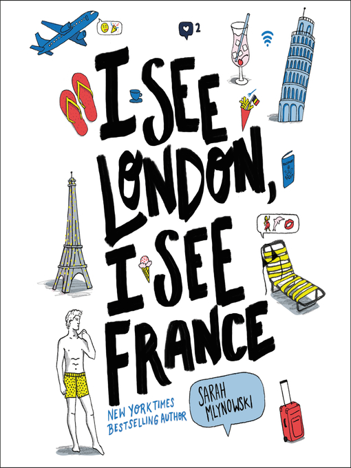 Title details for I See London, I See France by Sarah Mlynowski - Available