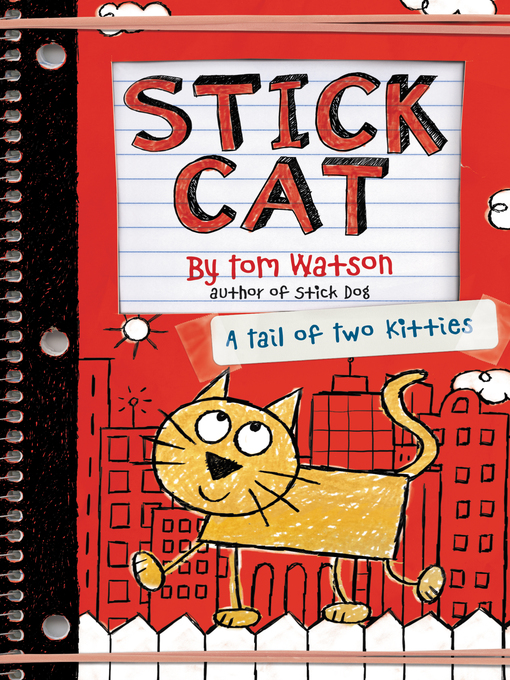 Stick Cat Series, Book 1  by Tom Watson