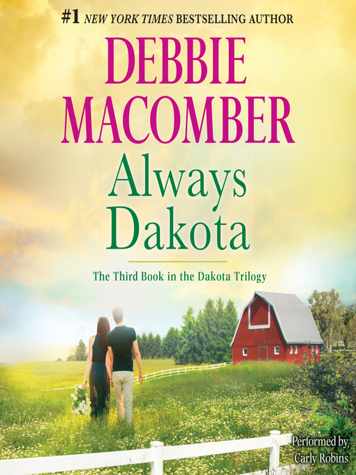 Title details for Always Dakota by Debbie Macomber - Wait list