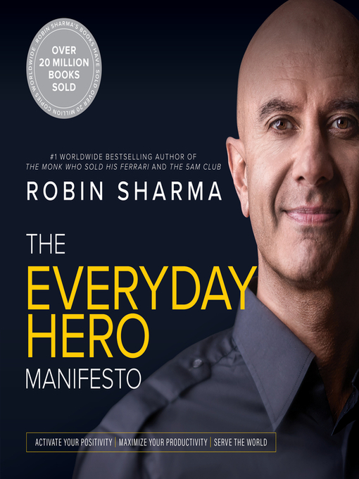 Title details for The Everyday Hero Manifesto by Robin Sharma - Wait list