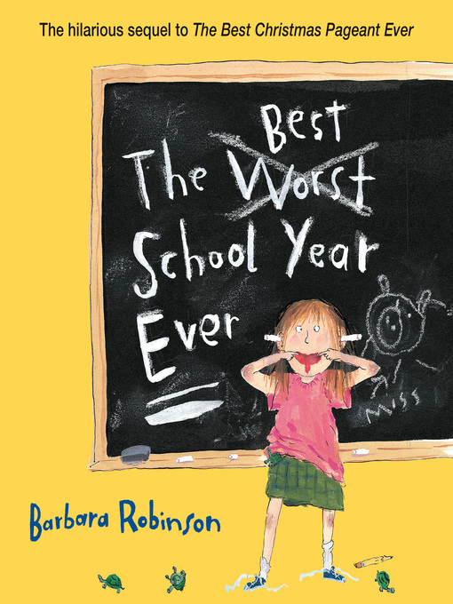 Title details for The Best School Year Ever by Barbara Robinson - Wait list