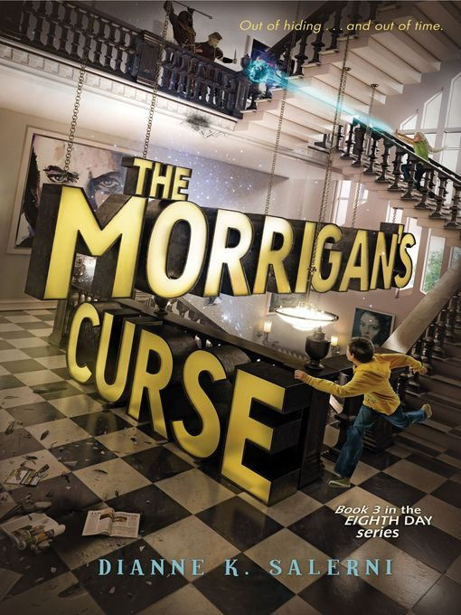 Title details for The Morrigan's Curse by Dianne K. Salerni - Available