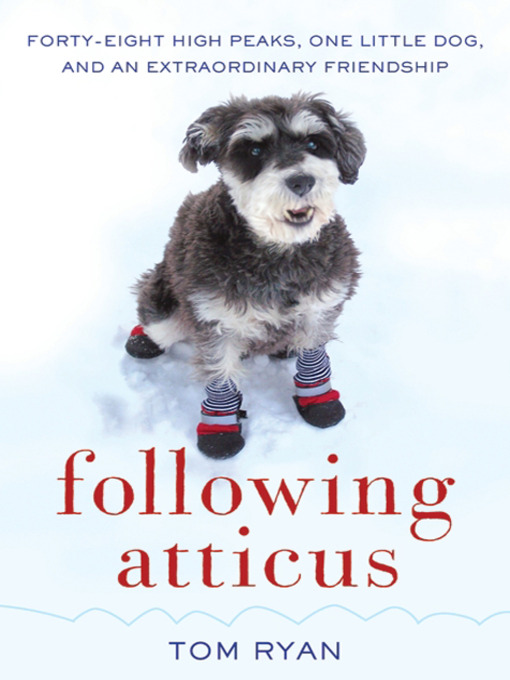 Title details for Following Atticus by Tom Ryan - Wait list