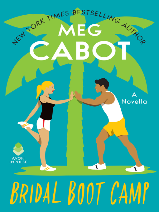 Title details for Bridal Boot Camp by Meg Cabot - Wait list