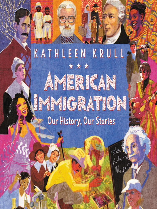 Title details for American Immigration by Kathleen Krull - Wait list