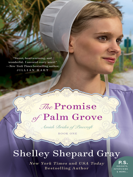 Title details for The Promise of Palm Grove by Shelley Shepard Gray - Wait list