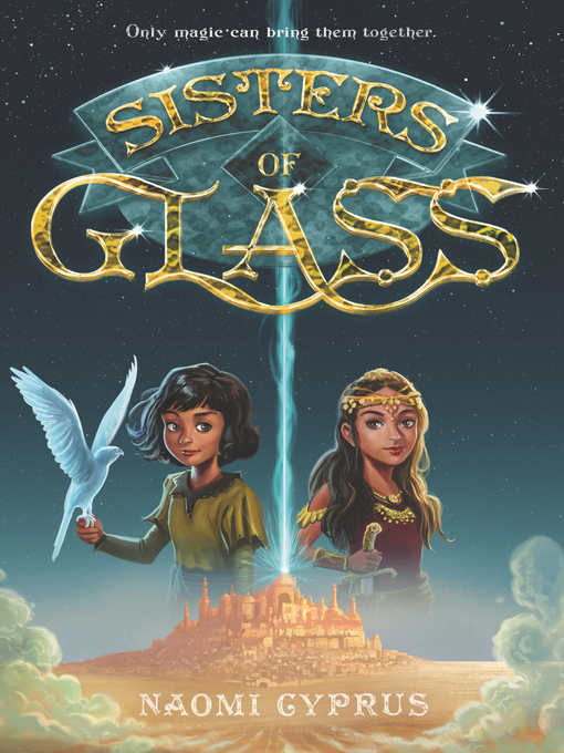 Title details for Sisters of Glass by Naomi Cyprus - Wait list
