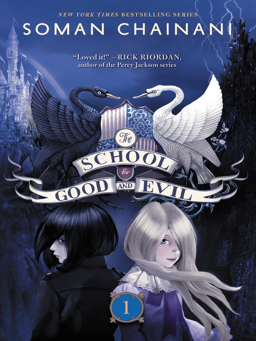 Title details for The School for Good and Evil by Soman Chainani - Wait list