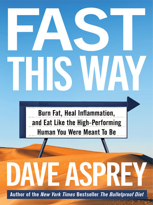 Title details for Fast This Way by Dave Asprey - Wait list