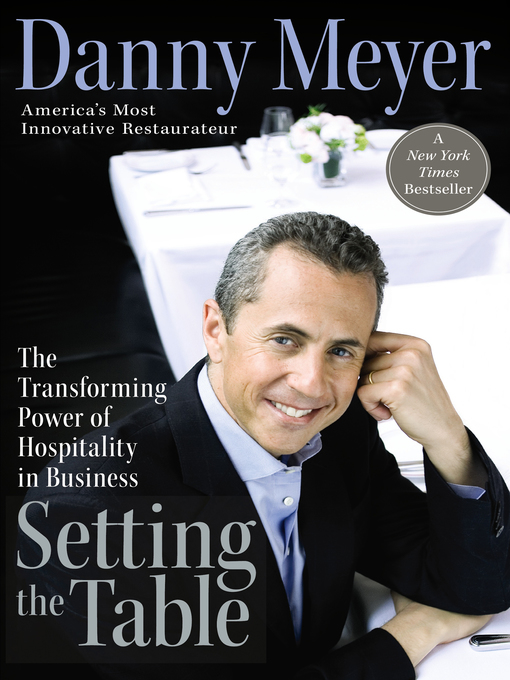 Title details for Setting the Table by Danny Meyer - Wait list