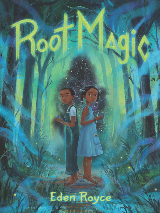 Title details for Root Magic by Eden Royce - Available