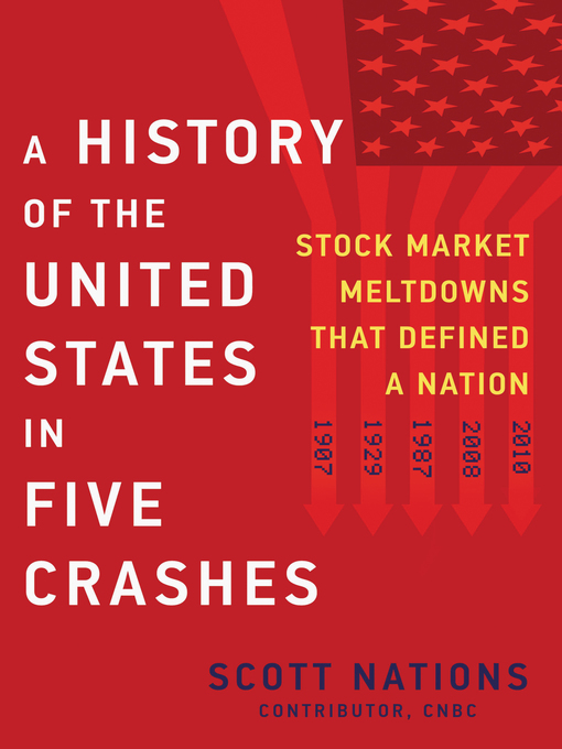 Title details for A History of the United States in Five Crashes by Scott Nations - Available