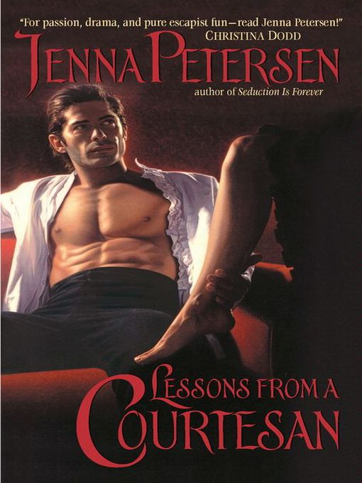 Title details for Lessons From a Courtesan by Jenna Petersen - Available