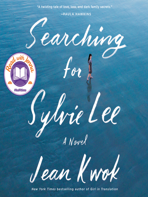 Title details for Searching for Sylvie Lee by Jean Kwok - Wait list