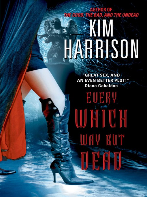 Title details for Every Which Way But Dead by Kim Harrison - Available
