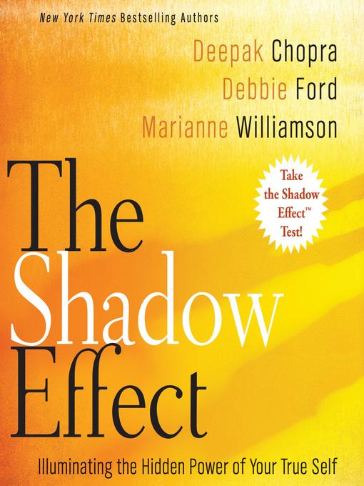 Title details for The Shadow Effect by Deepak Chopra - Wait list