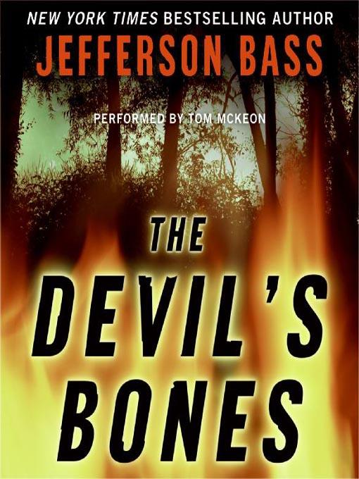 Title details for The Devil's Bones by Jefferson Bass - Available