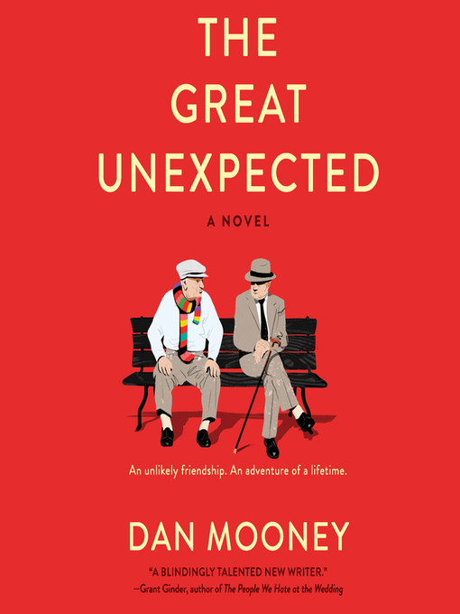 Title details for The Great Unexpected by Dan Mooney - Available