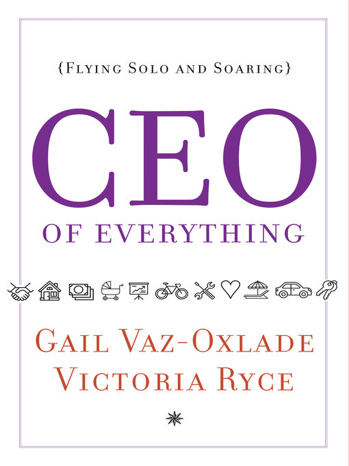 Title details for CEO of Everything by Gail Vaz-Oxlade - Wait list