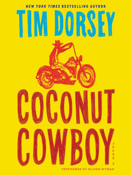 Title details for Coconut Cowboy by Tim Dorsey - Wait list