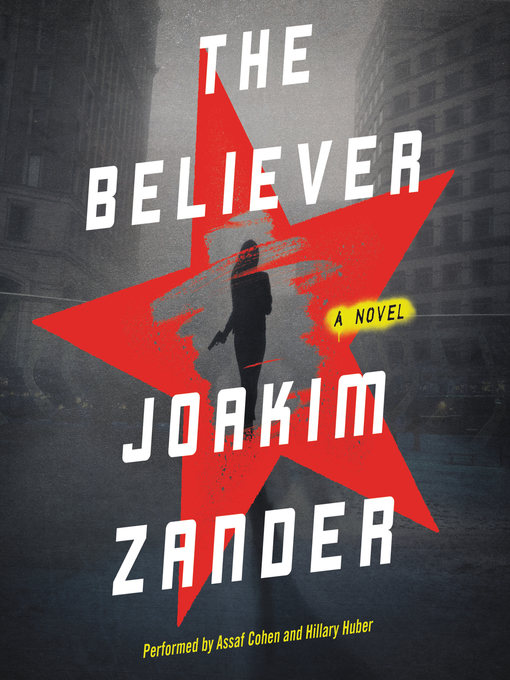 Title details for The Believer by Joakim Zander - Available