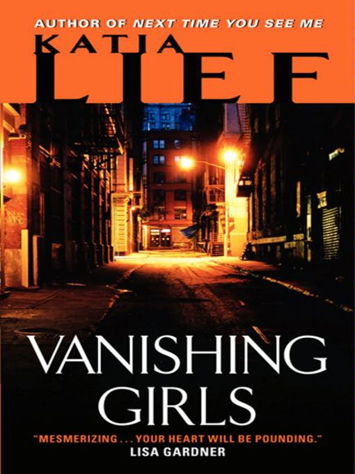 Title details for Vanishing Girls by Katia Lief - Available