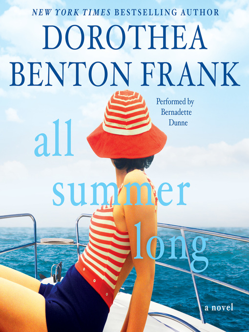 Title details for All Summer Long by Dorothea Benton Frank - Wait list